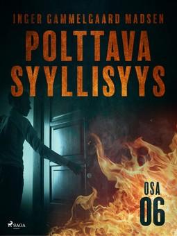 Madsen, Inger Gammelgaard - Polttava syyllisyys: Osa 6, e-kirja