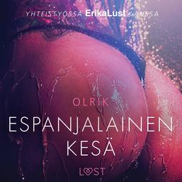 Olrik - Espanjalainen kesä - eroottinen novelli, äänikirja