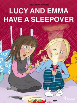 Knudsen, Line Kyed - Lucy and Emma Have a Sleepover, ebook