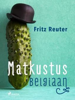 Reuter, Fritz - Matkustus Belgiaan, e-kirja