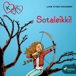 Knudsen, Line Kyed - K niinku Klara 6: Sotaleikki!, audiobook