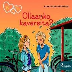 Knudsen, Line Kyed - K niinku Klara 11: Ollaanko kavereita?, äänikirja