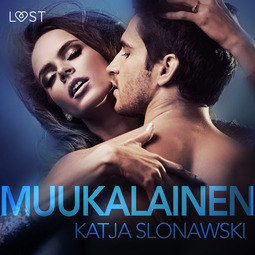 Slonawski, Katja - Muukalainen - eroottinen novelli, äänikirja