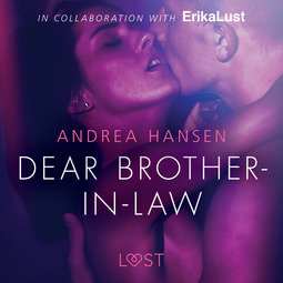 Hansen, Andrea - Dear Brother-in-law - erotic short story, audiobook