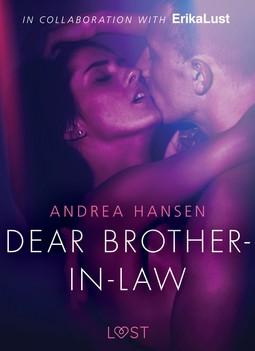 Hansen, Andrea - Dear Brother-in-law - erotic short story, ebook