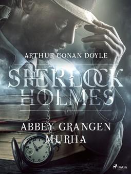 Doyle, Arthur Conan - Abbey Grangen murha, ebook