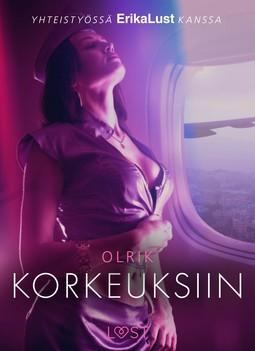 Olrik - Korkeuksiin - eroottinen novelli, e-kirja