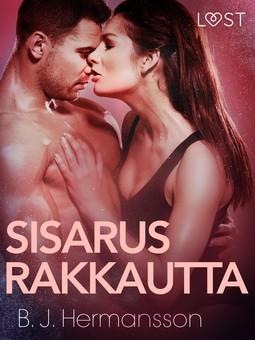 Hermansson, B. J. - Sisarusrakkautta - eroottinen novelli, e-kirja
