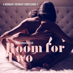 Bridgwater, Anna - Room for Two - A Woman s Intimate Confessions 3, audiobook