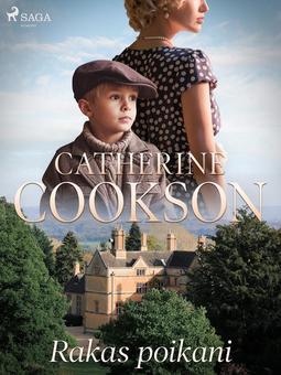 Cookson, Catherine - Rakas poikani, e-kirja