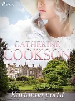 Cookson, Catherine - Kartanon portit, e-kirja