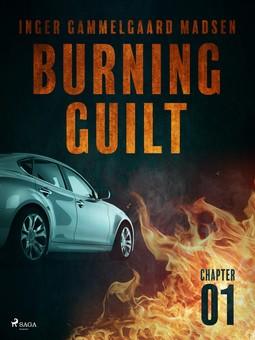 Madsen, Inger Gammelgaard - Burning Guilt - Chapter 1, ebook