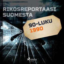 Kamula, Toni - Rikosreportaasi Suomesta 1990, äänikirja