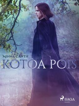 Canth, Minna - Kotoa pois, ebook