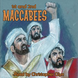 Unknown - 1st and 2nd Book of Maccabees, audiobook