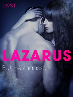 Hermansson, B. J. - Lazarus - eroottinen novelli, e-kirja