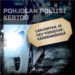 Mäkinen, Teemu - Lahjontaa ja HIV-todistusväärennöksiä, audiobook