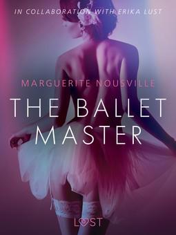 Nousville, Marguerite - The Ballet Master - Erotic Short Story, ebook