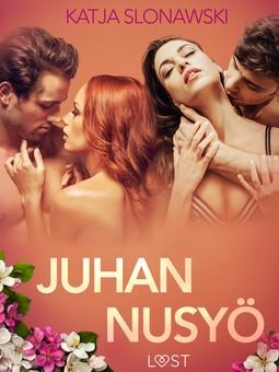 Slonawski, Katja - Juhannusyö - eroottinen novelli, e-bok