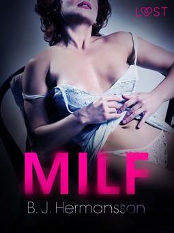 Hermansson, B. J. - MILF - eroottinen novelli, e-kirja