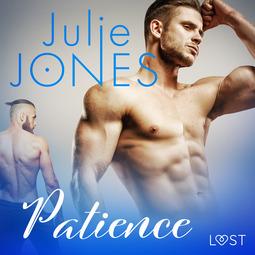 Jones, Julie - Patience - erotic short story, audiobook