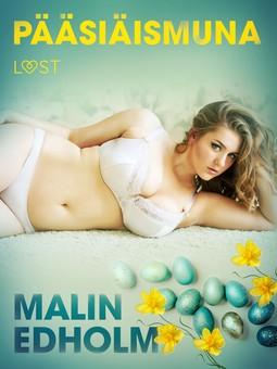 Edholm, Malin - Pääsiäismuna - eroottinen novelli, e-kirja