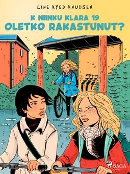 Knudsen, Line Kyed - K niinku Klara 19 - Oletko rakastunut?, ebook