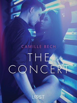 Bech, Camille - The Concert - Erotic Short Story, ebook