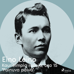 """Leino, Eino - Kauneimpia runoja, osa 15 """"Painuva päivä"""", äänikirja"""