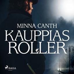 Canth, Minna - Kauppias Roller, äänikirja