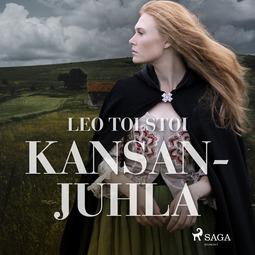 Tolstoi, Leo - Kansanjuhla, äänikirja