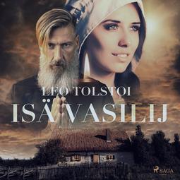 Tolstoi, Leo - Isä Vasilij, äänikirja