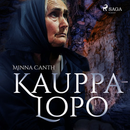 Canth, Minna - Kauppa-Lopo, äänikirja