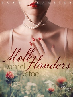 Defoe, Daniel - LUST Classics: Moll Flanders, ebook