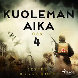 Kold, Jesper Bugge - Kuoleman aika: Osa 4, äänikirja