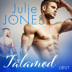 Jones, Julie - Tålamod - erotisk novell, äänikirja