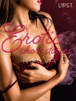 B, Malva - Desire - erotic short stories, ebook