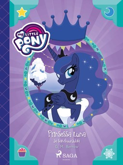 Berrow, G. M. - My Little Pony - Prinsessa Luna ja talvikuunjuhla, e-kirja