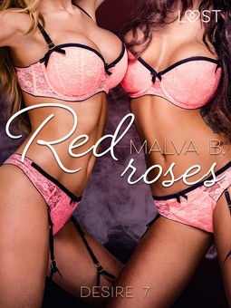 B, Malva - Desire 7: Red Roses, ebook