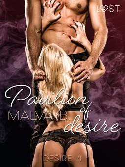 B, Malva - Desire 4: Pavilion of Desire, ebook