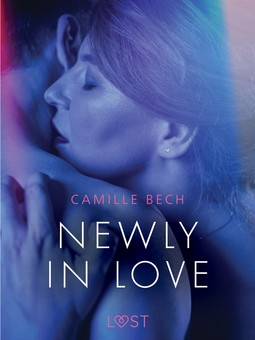Bech, Camille - Newly in Love - Erotic Short Story, ebook