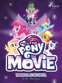Berrow, G. M. - My Little Pony Elokuva, e-kirja