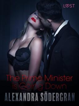 Södergran, Alexandra - The Prime Minister is Going Down - Erotic Short Story, e-kirja