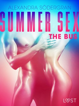 Södergran, Alexandra - Summer Sex 1: The Bus, ebook