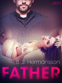 Hermansson, B. J. - Father - Erotic Short Story, ebook