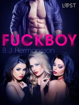 Hermansson, B. J. - Fuckboy - Erotic Short Story, ebook