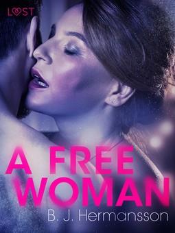 Hermansson, B. J. - A Free Woman - Erotic Short Story, ebook