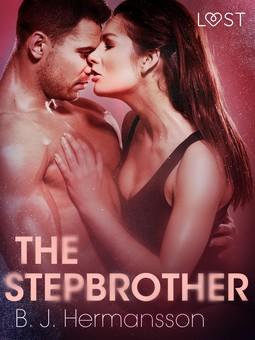Hermansson, B. J. - The Stepbrother - Erotic Short Story, ebook