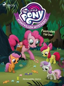Quill, Penumbra - My Little Pony - Ponyvillen Mysteerit - Puusuden tarina, e-kirja