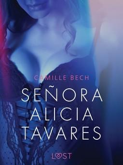 Bech, Camille - Señora Alicia Tavares - Erotic Short Story, ebook